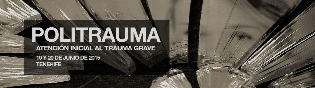 Politrauma –  Atención Inicial al Trauma Grave