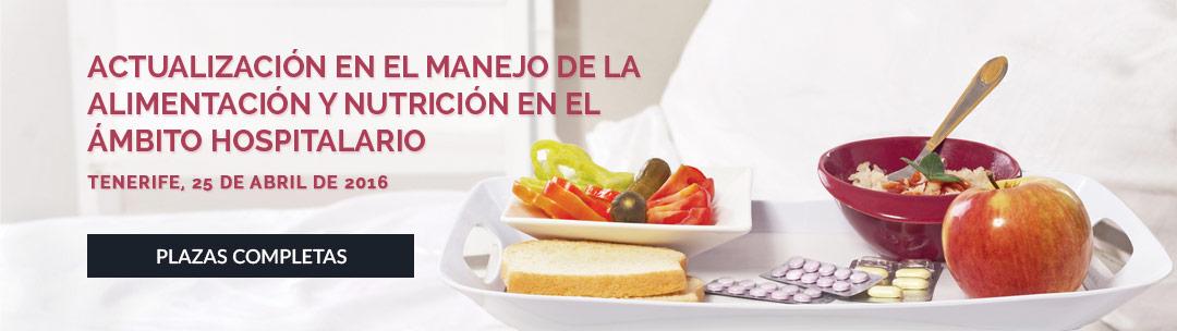 Actualización en el Manejo de la Alimentación y Nutrición en el Ámbito Hospitalario